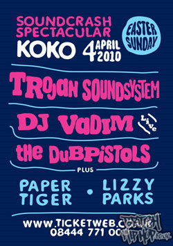 TROJAN SOUND SYSTEM + THE DUB PISTOLS + DJ VADIM with THE ELECTRIC plus LIZZY PARKS + PAPER TIGER