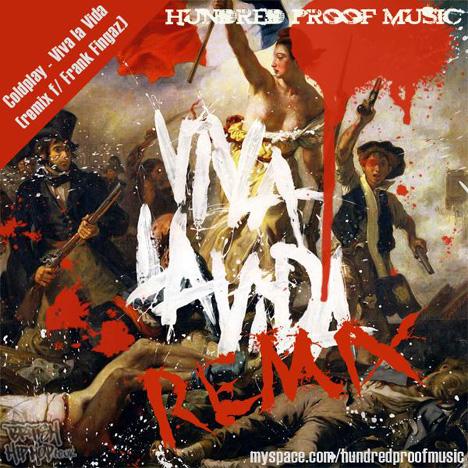 Cold Play - Viva La Vida remix featuring Frank Fingaz [Audio]