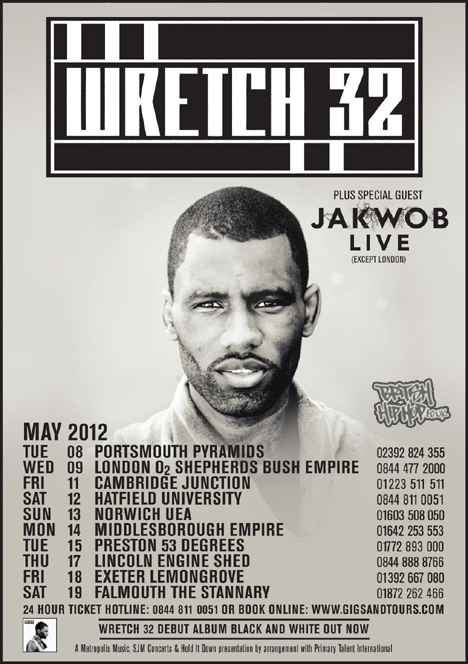 Wretch 32 UK Tour Supported By Jakwob