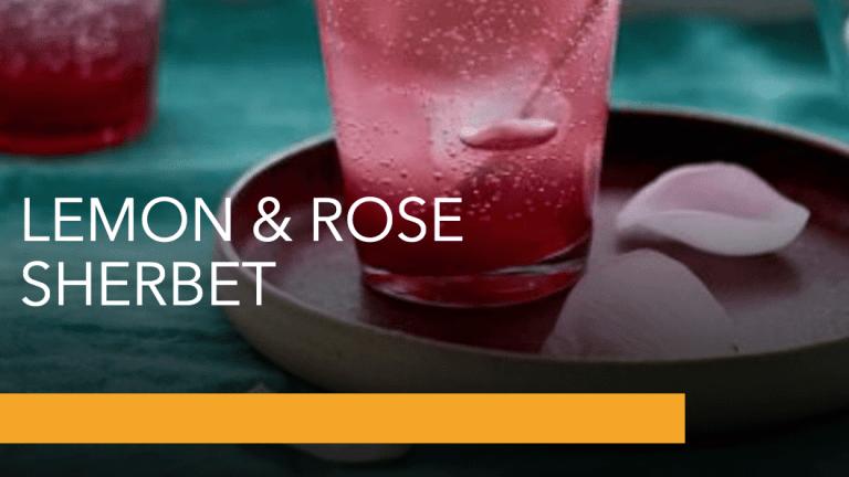 Ramadan: LEMON & ROSE SHERBET