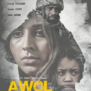 AWOL - Directed by Freddie Nwaka