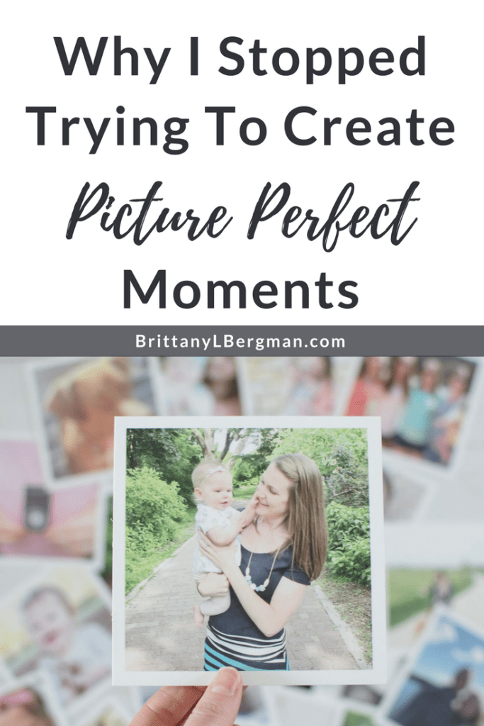 For too long, I tried to engineer picture perfect moments: Christmases, birthdays, Mother's Days. I came to find that you can't create a happy memory by controlling the experience; you just have to learn to experience it naturally.