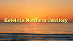 Hotels in Northern Territory