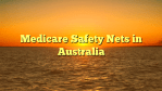 Medicare Safety Nets in Australia