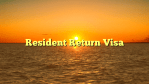 Resident Return Visa