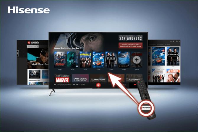 Wuaki tv button comes to Hisense smart TVs