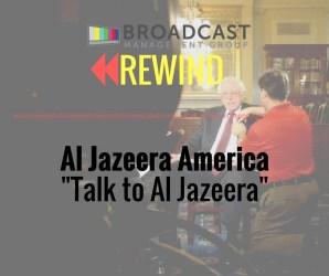 """BMG REWIND: Al Jazeera America's """"Talk to Al Jazeera"""""""