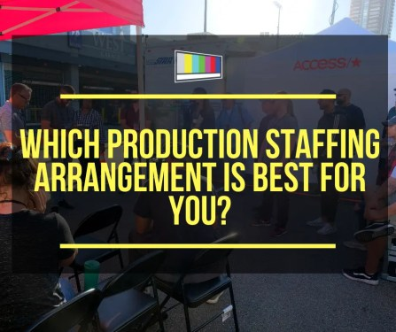 Which Production Staffing Arrangement is Best for You?