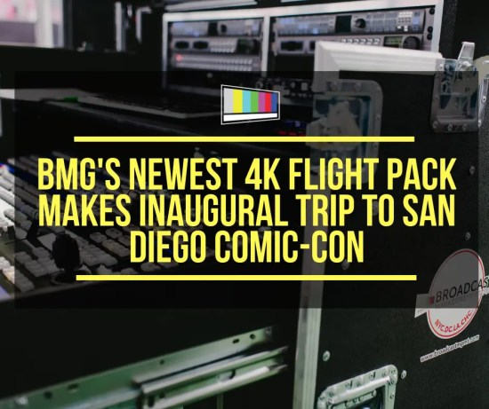 BMG's Newest 4K Flight Pack Makes Inaugural Trip to SDCC