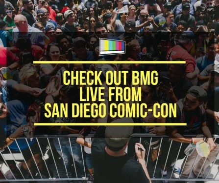 Check Out BMG Live From San Diego Comic-Con