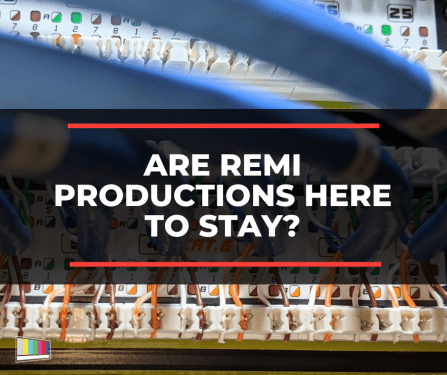 Are REMI Productions Here to Stay?