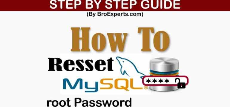 How to Reset MySQL root Password
