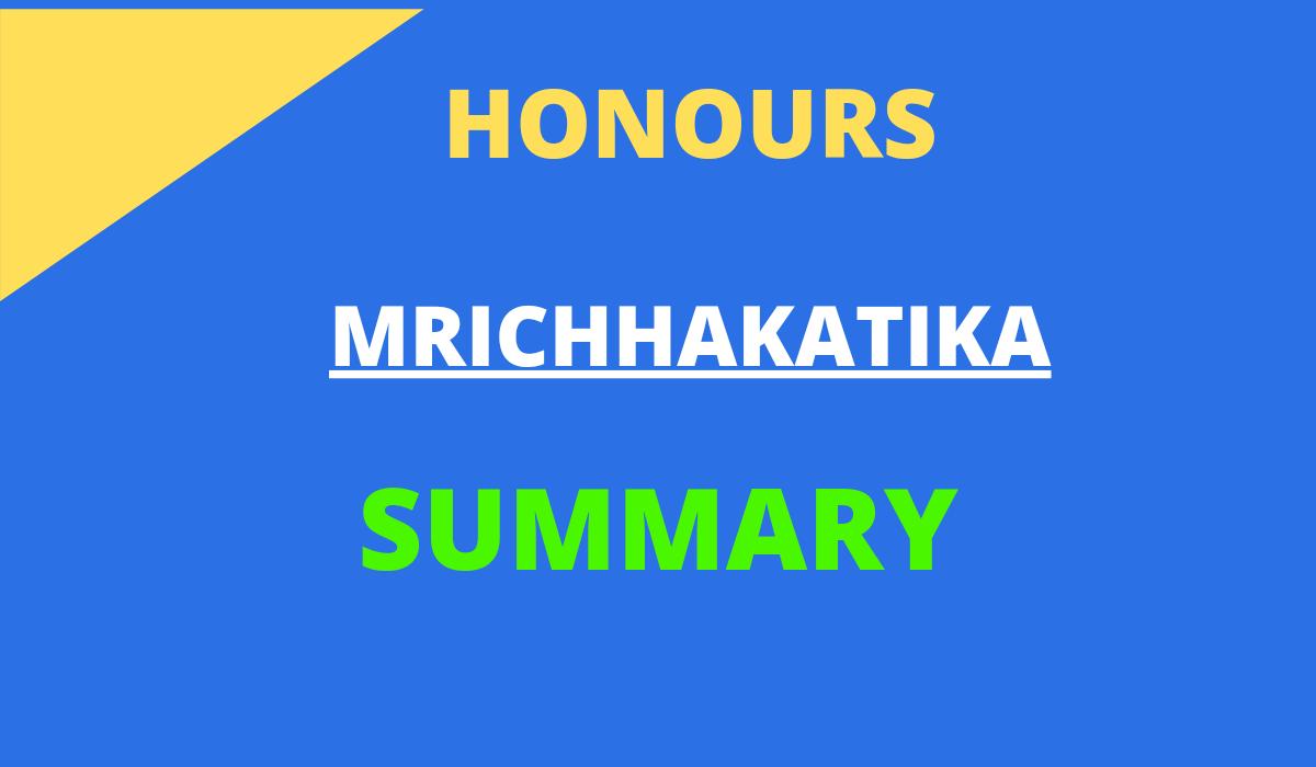 MRICHHAKATIKA SUMMARY
