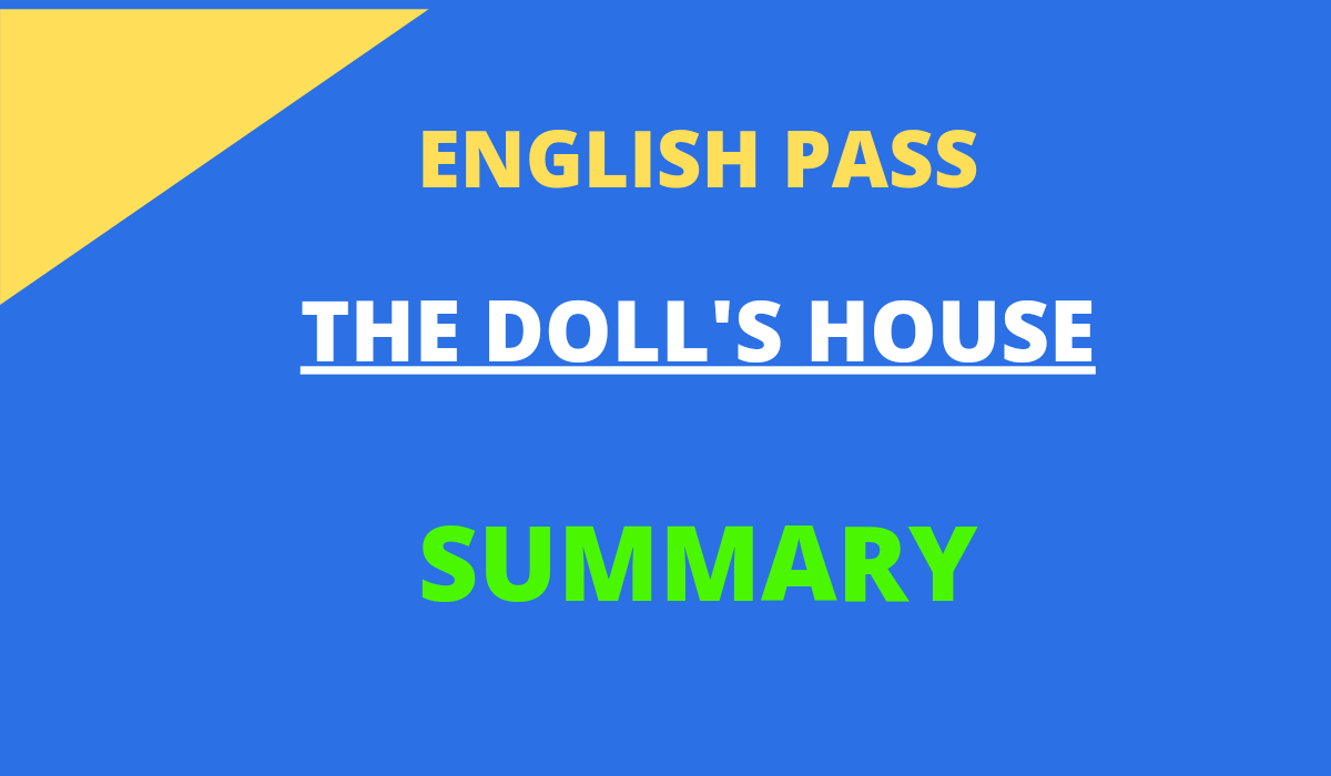 THE DOLL'S HOUSE SUMMARY BY CATHERINE MANSFIELD