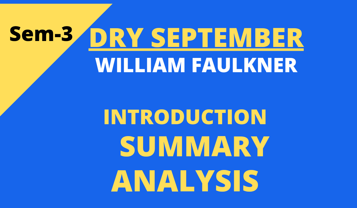 Dry September Summary and Analysis by William Faulkner