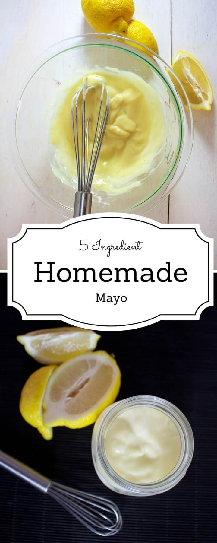 5 Ingredient Homemade Mayonnaise