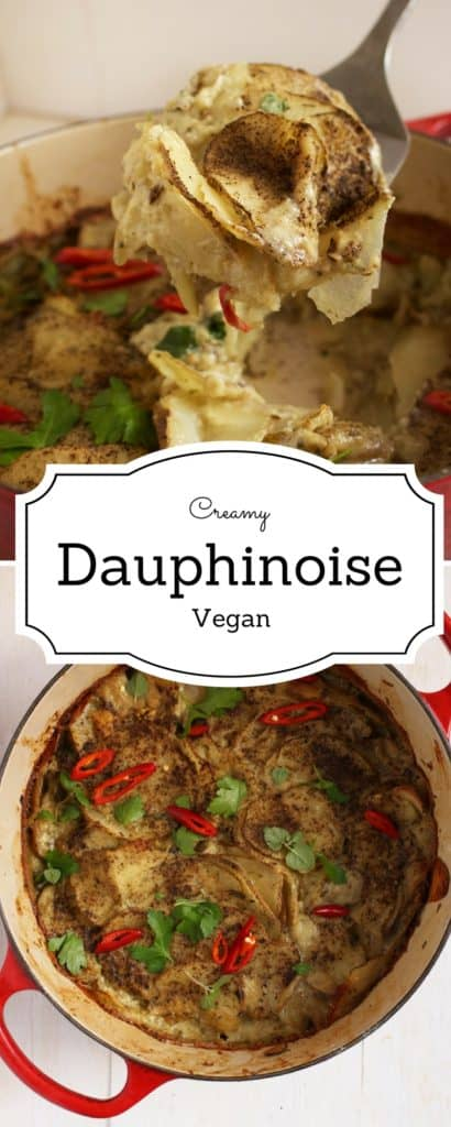 Creamy Vegan Dauphinoise - Ladies and gents, get excited for my Vegan Dauphinoise recipe ! It's creamy, savoury and so delicious. Learn how to make it right here !