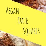 Vegan Date Squares - Learn How to make vegan date squares, a healthier alternative and a super easy recipe to learn!