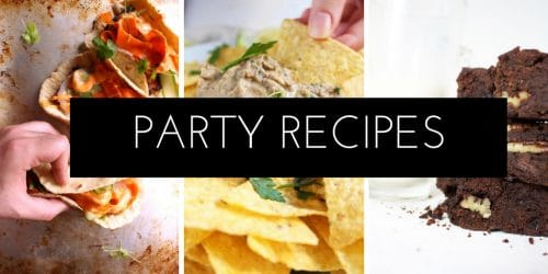 Throwing a Party soon? Check out our Favourite Party Recipes!