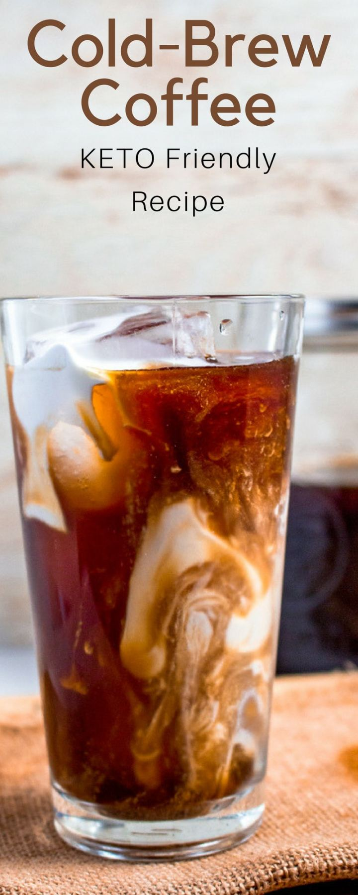 Cold Brew Coffee | This refreshing coffee is made using a classic cold brew technique and made to fit within your low-carb/Keto lifestyle. #Keto #KetoRecipe #coffee #coldbrew #easyrecipe #ketorecipes