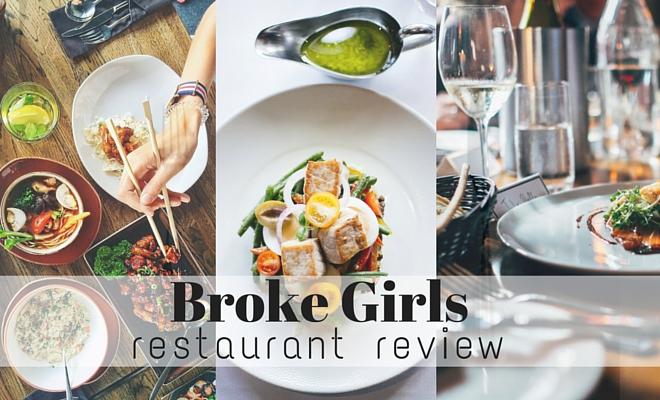 broke girls go out restaurant reviews