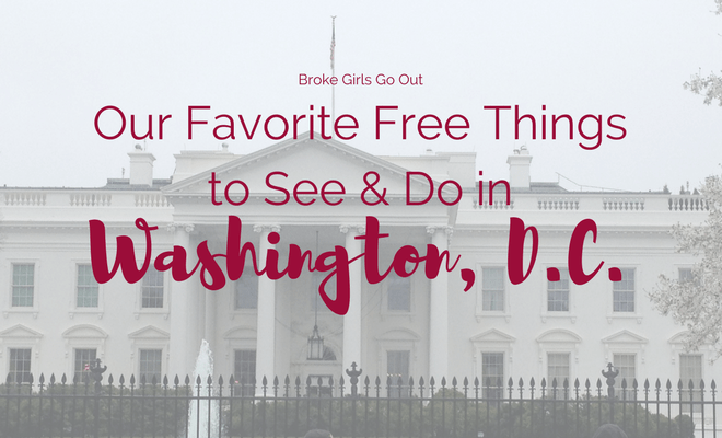 favorite free things in washington, d.c.