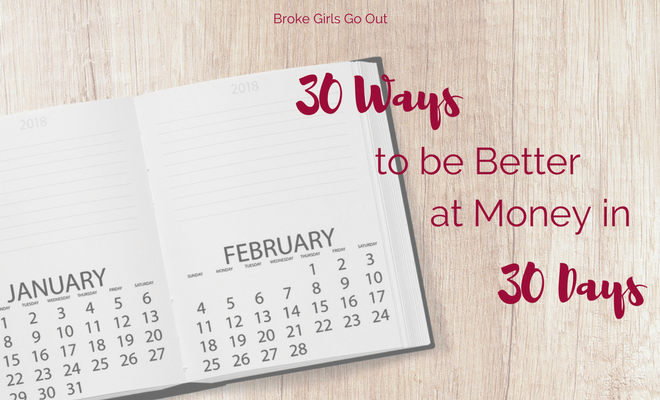 30 ways to be better at money in 30 days