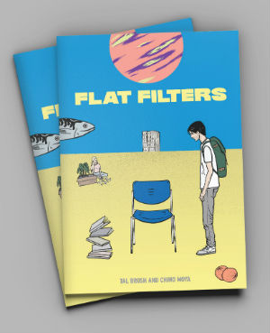 Flat Filters - Tal Brosh and Chino Moya's Surreal Journey of Self-Discovery Introduces Two Exciting New Talents to the Comics World