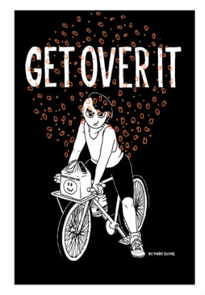 Get Over It - Mary Shyne's Intensely Kinetic Tale of Emotional States Brought to Projected Life