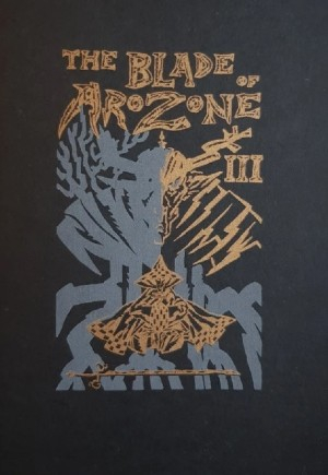The Blade of Arozone II and III - J. Edward Scott's Storytelling Confidence Grows with Every Issue of His Post-Apocalyptic Fantasy Saga