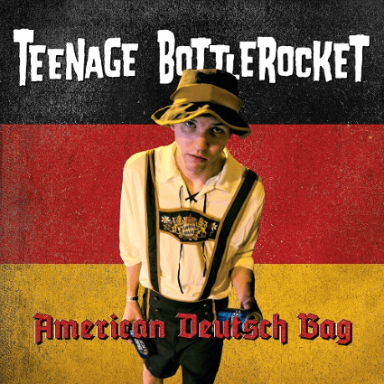 Teenage Bottlerocket - American Deutsch Bag