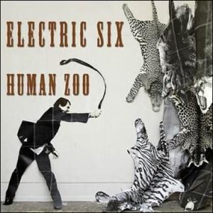Electric Six - Human Zoo