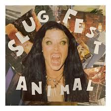 Slug Fest - Animal