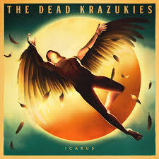 The Dead Krazukies - Icarus