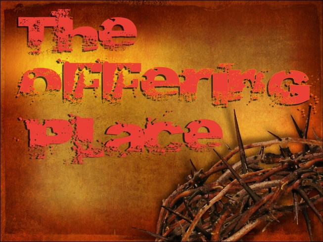 The Offering Place - Sun Sept 20pm