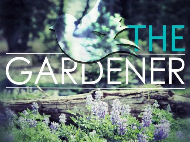 The Gardener - Sun Jan 31am