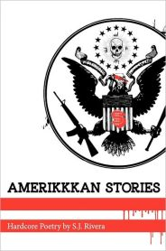 AmeriKKKan Stories - 2nd book of poetry from author Santino J. Rivera