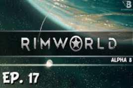RimWorld Alpha 17