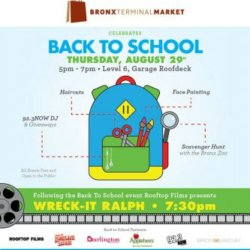 """Bronx Terminal MarketCelebrates Back to School with Special Events and Special SavingsFollowed by Rooftop Films Screening of """"Wreck-It Ralph"""""""