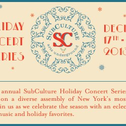 Outside the Bronx: SubCulture's 1st Annual Concert Series