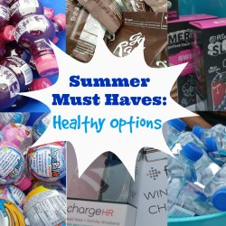 Summer Must Haves: Healthy Snack & Drink Options