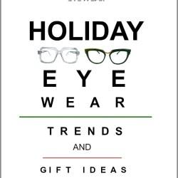 Holiday Eyewear Trends & Gift Ideas