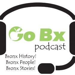 The Bronx Tourism Council Launches Weekly Podcast on Bronx History, People, & Stories