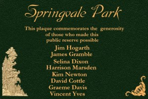 Springvale Park - This plaque commemorates the generosity of those who made this public reserve possible.