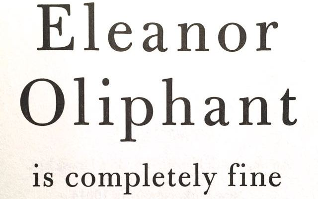 Book Review: Eleanor Oliphant – Gail Honeyman (2017)