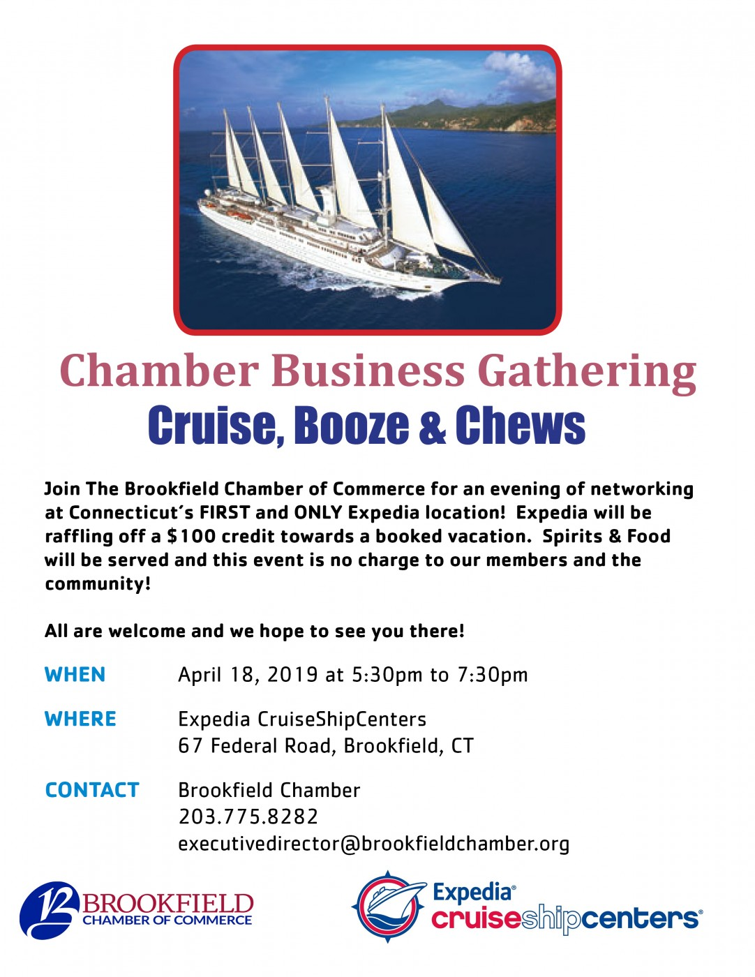 Cruise, Booze & Chews - Join The Brookfield Chamber of Commerce for an evening of networking at Connecticut's FIRST and ONLY Expedia location! Expedia will be raffling off a $100 credit towards a booked vacation. Spirits & Food will be served and this event is no charge to our members and the community! All are welcome and we hope to see you there!