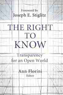 The Right to Know: Transparency for an Open World book cover