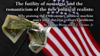 The futility of nostalgia and the romanticism of the new political realists