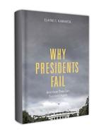 Why Presidents Fail