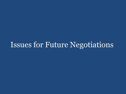 Issues for Further Negotiations